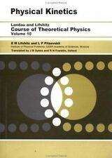 Physical Kinetics: Volume 10: By L. P. Pitaevskii, E.M. Lifshitz