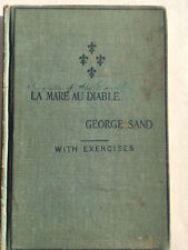 La Mare Au Diable, by George Sand, 1899, First Edition
