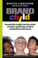 BRANDchild: Insights into the Minds of Today's Global Kids:-ExLibrary