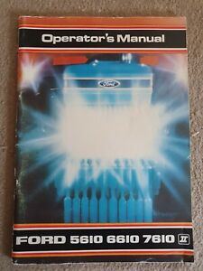 FORD 5610 6610 7610 SERIE II TRACTOR OPERATORS MANUAL
