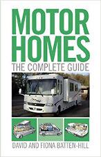 Motorhomes: The Complete Guide, New, Fiona Batten-Hill, David Batten-Hill Book