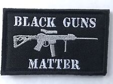 BLACK GUNS MATTER MILITARY ARMY TACTICAL Airsoft MORALE RIFLE SWAT Hook/Lp PATCH