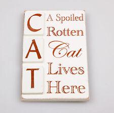 Cream Wooden Fridge Magnet CAT A Spolied Rotten Cat Lives Here
