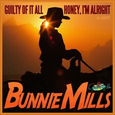 "7"" BUNNIE MILLS Honey I'm Alright / Guilty Of It All GALLERY II Country USA 1987"