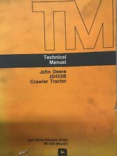 John Deere Jd450B Crawler Tractor Technical Manual