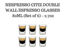 BRAND NEW NESPRESSO CITIZ DOUBLE WALL ESPRESSO GLASSES  80ML (Set of 6) – 2.7oz