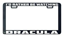Dreaming Of Dracula License Plate Frame Tag Holder
