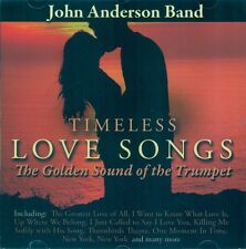JOHN ANDERSON BAND  TIMELESS LOVE SONGS: THE GOLDEN SOUND OF THE TRUMPET CD 2016