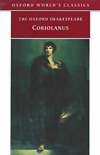 The Oxford Shakespeare: The Tragedy of Coriolanus by William Shakespeare...