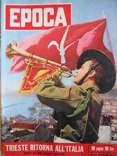 EPOCA n°210 1954 Guido Reni - Trieste ritorna all' Italia [C80]