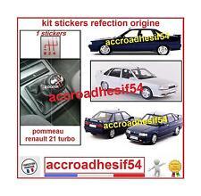 Autocollant decals Sticker Renovation Pommeau Renault 21 R21 Turbo 100% conforme