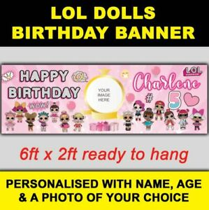 ***NEW*** PERSONALISED LOL DOLLS BIRTHDAY BANNER 6ft x 2ft SIZE