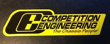 """LARGE Competition Engineering Sticker Decal New Drag Race Car Hot, 11 1/4"""" x 3"""""""