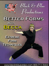 Better Forms with Becca Extreme Form Techniques Vol. 1 Instructional Dvd