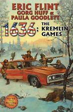1636: the Kremlin Games by Gorg Huff, Eric Flint and Paula Goodlett (2012, Hardc