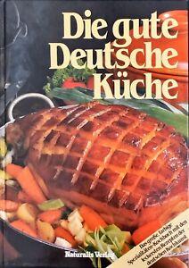 DIE GUTE DETUSCHE KUCHE - VERLAG 1983