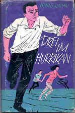 Radau, Hanns – Drei im Hurrikan - WIRBELSTURM – gebundene Ausgabe 1962