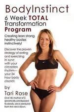 NEW BodyInstinct - 6 Week Total Transformation Program by Tari Rose