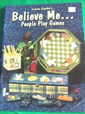 BELIEVE ME PEOPLE PLAY GAMES BY LAURIE SPELTZ 2001 ALL SEASONS TOLE PAINT BOOK