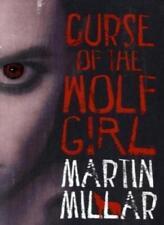 Curse Of The Wolf Girl: Number 2 in series (Werewolf Girl),Martin Millar