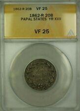 1862-R Papal States Year XVII 20 Baiocchi Coin ANACS VF 25
