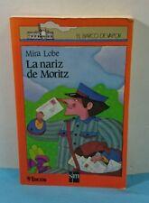 LIBRO INFANTIL - EL BARCO DE VAPOR - LA NARIZ DE MORITZ MIRA LOBE