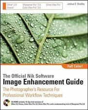 The Official Nik Software Image Enhancement Guide: The Photographer's Resource f