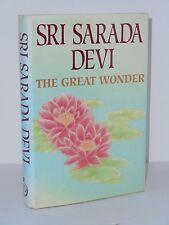 Sri Sarada Devi  The Great Wonder a Compilation of Revelations Reminiscences