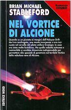 Brian M. Stableford – NEL VORTICE DI ALCIONE - NORD Cosmo Argento 305