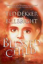 Blessed Child (The Caleb Books Series) Dekker, Ted, Bright, Bill Paperback