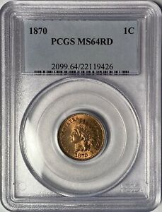 1870 INDIAN HEAD CENT PCGS OLDER SLAB MS64 RD RED — GORGEOUS ORIGINALITY!!