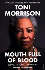 Mouth Full of Blood Essays Speeches Meditations by Morrison Toni Book The