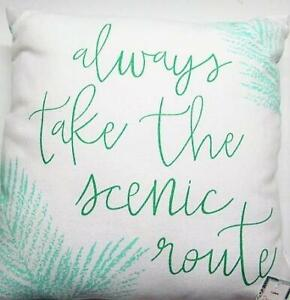 Decorative Accent Pillow ALWAYS TAKE THE SCENIC ROUTE Palm Leaves on White 14x14