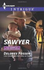 Harlequin Intrigue the Lawmen of Silver Creek Ranch: Sawyer 1491 by Delores...