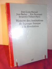 Histoire des institutions de l'époque franque à la Révolution Collectif