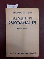 WEISS, Edoardo. ELEMENTI DI PSICOANALISI. Milano, Ulrico Hoepli, 1933. II ED.