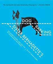 Sister Bernadette's Barking Dog : The Quirky History and Lost Art of...
