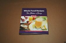 VITAMIX WHOLE FOOD RECIPE COOKBOOK + MANUAL