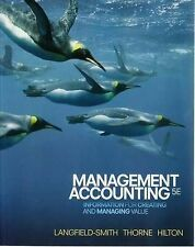 Management Accounting: Information for Managing and Creating Value (5th Ed.)  by