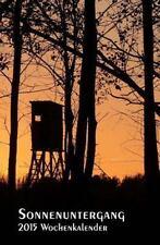 Sonnenuntergang - 2015 Wochenkalender : Rechte Seite Kalender, Linke Seite...