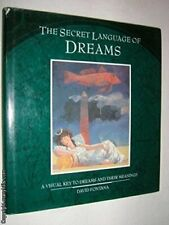 SECRET LANGUAGE DREAMS: A Visual Key to Dreams and... by Fontana, David Hardback