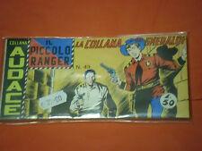 PICCOLO RANGER 6°SERIE N°43 DEL 1966- STRISCIA -COLLANA AUDACE -araldo +altre
