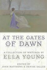 At the Gates of Dawn: A Collection of Writings by Ella Young-ExLibrary