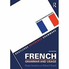 French Grammar and Usage by Roger Hawkins, Richard Towell (Paperback, 2015)