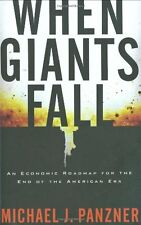 When Giants Fall: An Economic Roadmap for the End