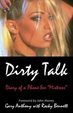 Telephone sex - Dirty Talk: Diary of a Phone Sex Mistress, , Anthony, Gary, Good