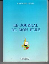 Le journal de mon père par Raymond Genel éd. Lavauzelle 1990 Légion Etrangère