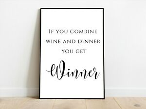 Combine Wine and Dinner Winner Kitchen Wall Print A3/A4/A5 Posters Gift Idea
