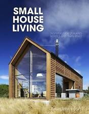 Small House Living by Catherine Foster (Paperback, 2015)