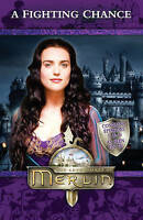 Jacqueline Rayner, Merlin: A Fighting Chance (Merlin (younger readers)), Very Go